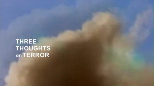 Blue sky with large beige cloud of smoke in the foreground with white sans serif test which reads THREE THOUGHTS on TERROR